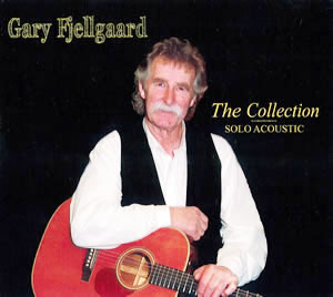 Gary Fjellgarrd New CD - The Collection